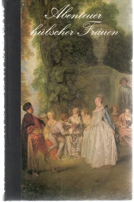 Abenteuer hübscher Frauen Retif De La Bretonne: Bretonne, Nicolas Edme
