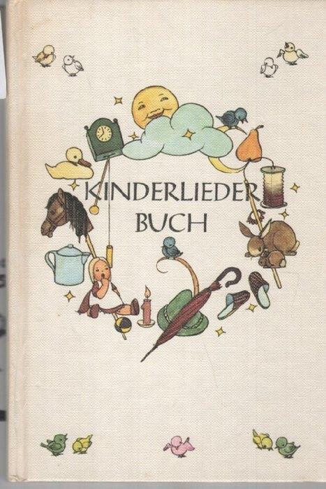 Kinderliederbuch alte und neue Verse mit Bildern: Sigrid, Dückert