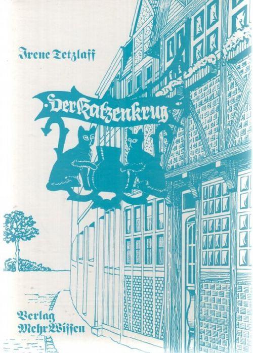 Der Katzenkrug. Historischer Roman aus Preussens Geschichte