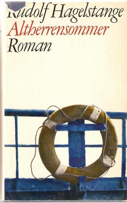 Altherrensommer ein Roman von Rudolf Hagelstange