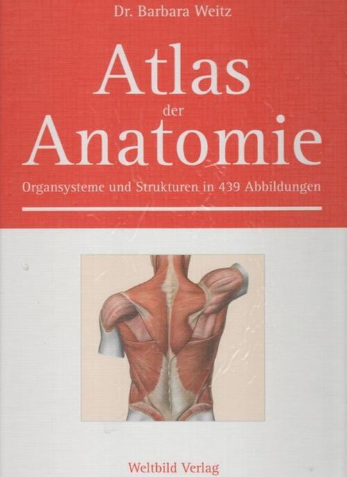 9783896047397: Atlas der Anatomie. Organsysteme und Strukturen in ...