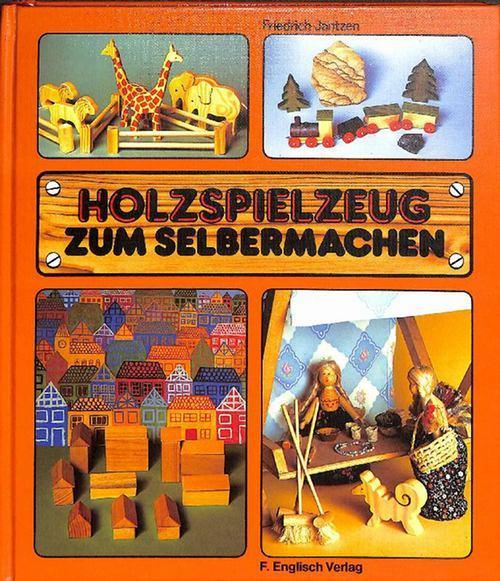Holzspielzeug Selber Machen. Fuller Ron Holzspielzeug
