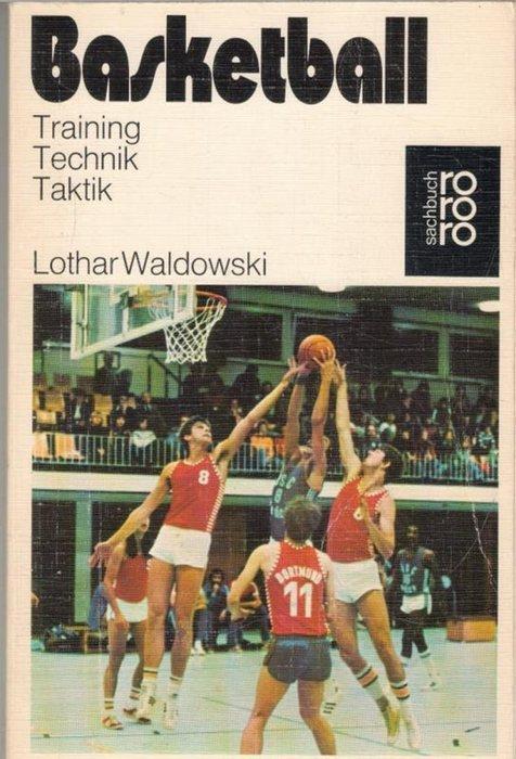 Basketball / Lothar Waldowski: Waldowski, Lothar