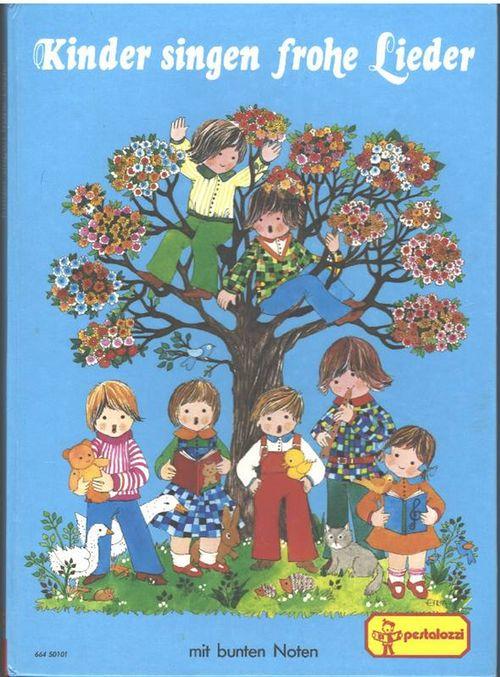 Kinder singen frohe Lieder unsere beliebtesten Kinderlieder: Wolfgang Kaiser