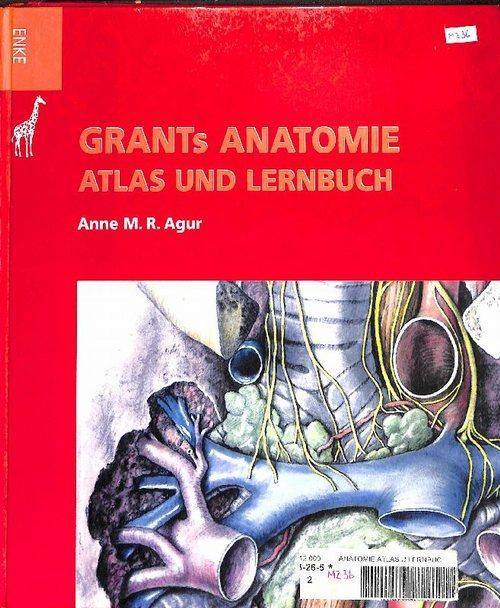 Grants Anatomie Atlas und Lernbuch Organsysteme und: Agur, Anne M.