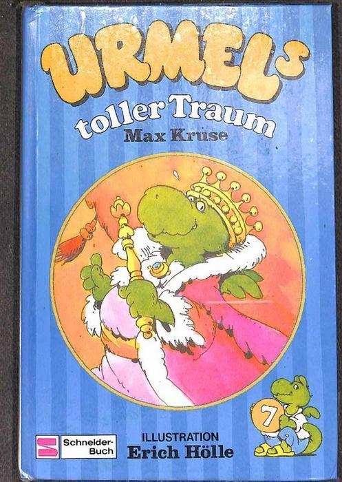 Urmel toller Traum eine lustige geschichte eines Drachen Band 7 der Urmel-Serie von Max Kruse mit Bildern von Erich Hölle