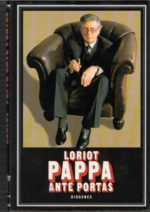 Loriot Pappa Ante Portas