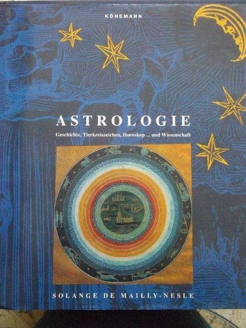 Astrologie - Geschichte, Tierkreiszeichen, Horoskop. und Wissenschaft: Mailly-Nesle, Solange de