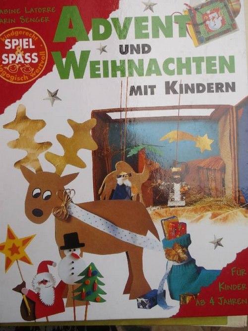 Advent Und Weihnachten Mit Kindern Basteln Spielen Backen