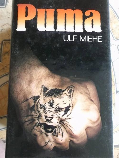 Puma - Drei Gangster, sechs Millionen und: Ulf Miehe