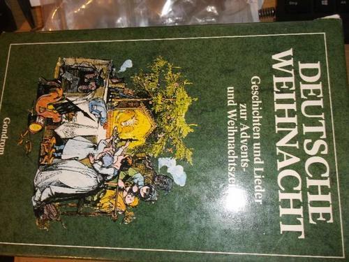 Deutsche Weihnacht : Geschichten und. Lieder zur: Pinson, Roland W.