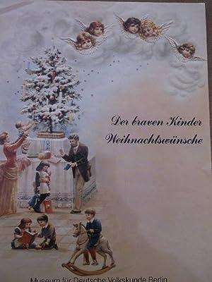 Der braven Kinder Weihnachtswünsche: Weihnachtsglückwunschbriefe des 19. und 20. ...
