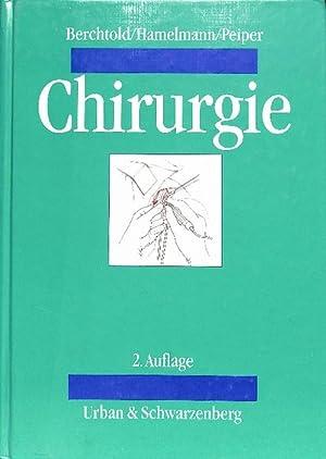 Chirurgie- ein umfassendes gut verständliches Lehrbuch mit Praxisfragen: Berchtold, Rudolf, ...