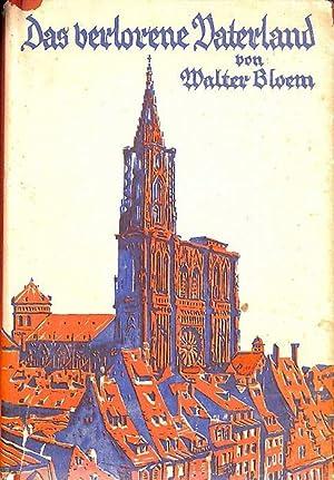 Das verlorene Vaterland- der nachfolgende Roman der Triologie über den Deutsch-Franzö...