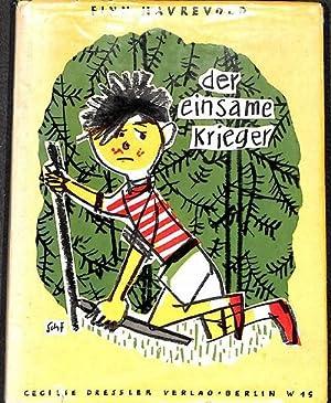 Der einsame Krieger von Finn Havrevold mit Illustrationen von Marga Karlson: Finn Havrevold