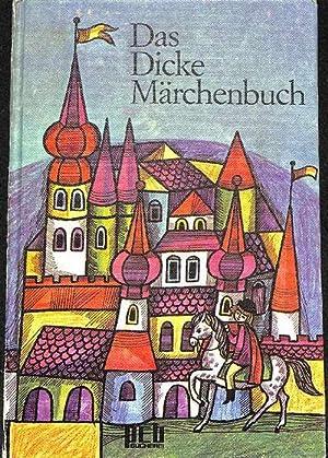 Das dicke Märchenbuch Andersens und Grimms Märchen und Volkssagen mit vielen meist ...