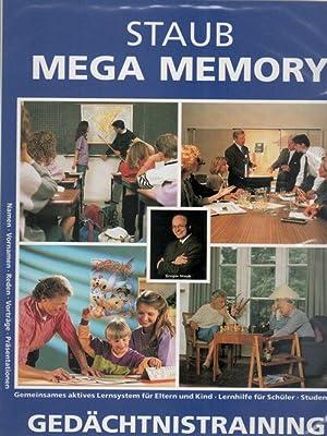 Mega Memory in 20 Stunden zum guten Gedächtnis Namen, Vornamen, Reden,Vorträge Prä...