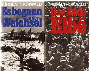 Es begann an der Weichsel und Das Ende an der Elbe zwei Bände über den Zusammenbruch der ...