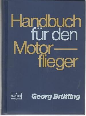 Handbuch für den Motorflieger flugtheorie, Luftfahrttechnik, Luftrecht, Flugsicherung, ...