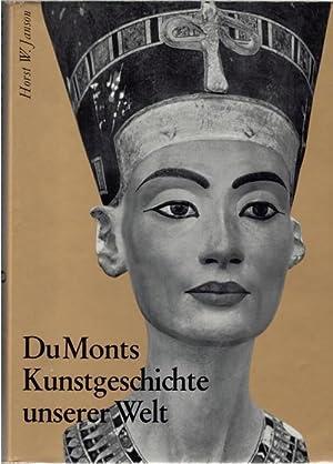 DuMonts Kunstgeschichte unserer Welt von Horst Janson mit Dora Janson mit 936 Abbildungen und 76 ...