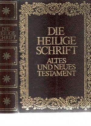 Die Heilige Schrift des Alten und Neuen Testamentes nach den Grundtexten übersetzt und ...
