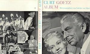 Das grosse Curt Goetz Album Bilder eines Lebens von Curt Goetz: Goetz, Curt ; Martens, Valérie von