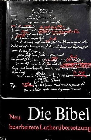 Die Bibel oder die ganze Heilige Schrift des Alten und Neuen Testament / Martin Luther: Luther...