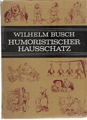Wilhelm Busch-Album Humoristischer Hausschatz mit 1600 Bildern / Wilhelm Busch: Busch, Wilhelm