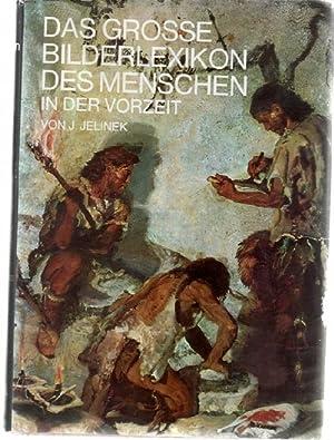 """Das grosse Bilderlexikon des Menschen in der Vorzeit. [Das Kapitel """"Die Abstammung und ..."""