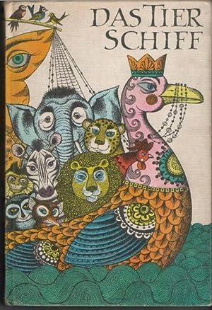 Das Tierschiff Tiermärchen aus aller Welt für Kinder gesammelt von Franz Fühmann mit...