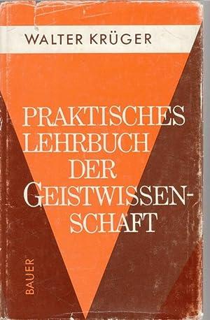 Praktisches Lehrbuch der Geistwissenschaft : Für Anfänger, Fortgeschrittene u. ...