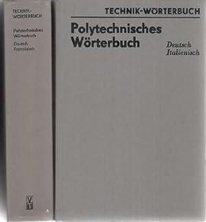 Polytechnisches Wörterbuch - Französisch-Deutsch Mit etwa 100000 Wortstellen ...