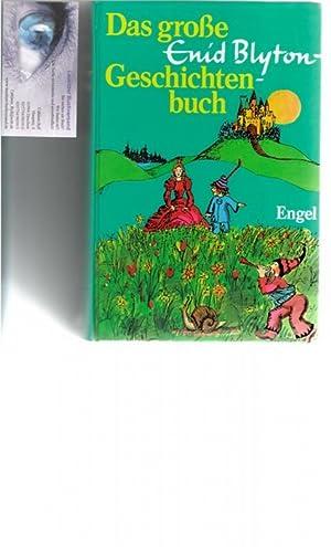 Das große Enid Blyton -Geschichtenbuch, mit Illustrationen von Heide von Treschkow: Blyton, ...