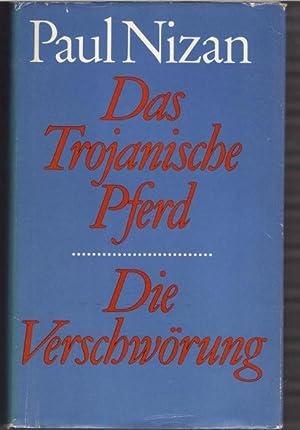 Das Trojanische Pferd , Die Verschwörung, Aufsätze 1932-1938 / mit einem Nachwort ...