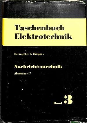 Taschenbuch Elektrotechnik Band 3 Nachrichtentechnik abschnitte 4-7 Spezielle Theorien der ...
