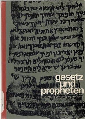 Gesetz und Propheten,Lehrbuch zur Offenbarung und Geschichte des Alten Bundes für höhere ...