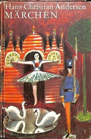 Märchen von Hans Christian Andersen herausgegeben von Ernst Stein mit Illustrationen von ...