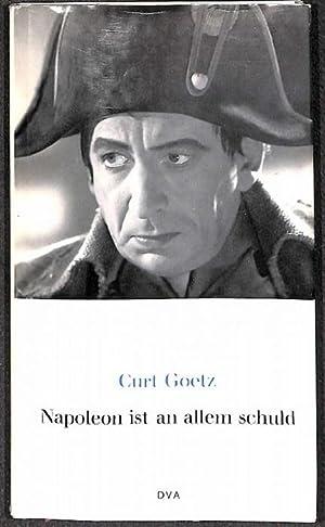 Napoleon ist an allem schuld die humorvolle phatasiereiche Geschichte des Napoleonforschers Lord ...