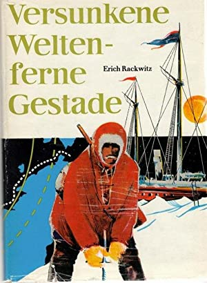 Versunkene Welten ferne Gestade, vom meere verschlungen,: Rackwitz, Erich