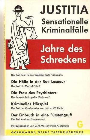 Justitia Jahre des Schreckens- Der Fall des Triebverbrechers Fritz Haarmann und 4 andere Kriminalf&...