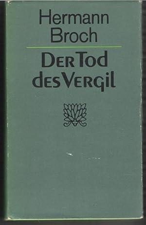 Der Tod des Vergil die Vernichtung des Epos des Äneis von Hermann Broch: Broch, Hermann