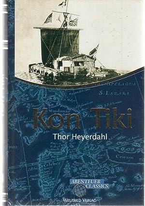 Kon-Tiki Ein Floß treibt über den Pazifik: Heyerdahl, Thor