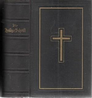 Die Bibel oder die ganze Heilige Schrift des Alten und Neuen Testaments mit Apokryphen, ...