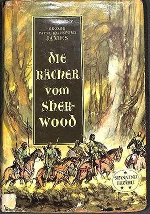 Der Rächer vom Sherwood erzählt von James George Payne Rainsford mit Illustrationen von ...