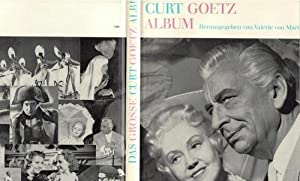 Das grosse Curt Goetz Album Bilder eines Lebens / Curt Goetz: Goetz, Curt ; Martens, Valérie ...