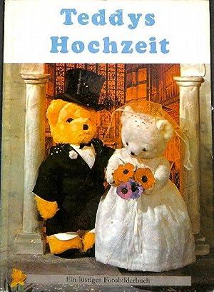 Teddys Hochzeit ein lustiges Fotobilderbuch nach einer Geschichte von Lilian Porter: Lilian Porter