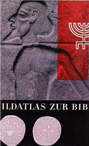 Bildatlas zur Bibel Bildmaterial zur Kulturgeschichte der Welt der Bibel von L. H. Grollenberg mit ...