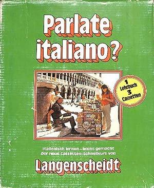 Parlate italiano? Dialoge,Übungen;Schlüssel;Langenscheidts Cassetten-Schnellkurs von Ima ...