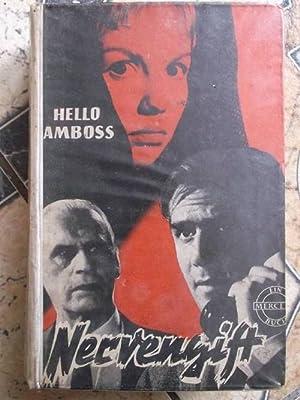 Nervengift - Hello Amboss spannend im Merceda Verlag/ Rarität wurde nur als Leihbuch ...