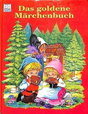 Das goldene Märchenbuch eine Auslese schöner deutscher Märchen mit Text von Kathi ...